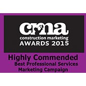 Construction Marketing Awards - Highly Commended